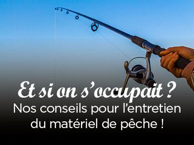Entretien du matériel de pêche