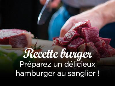 Préparation d'un hamburger au sanglier !
