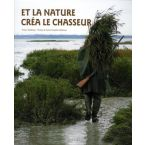 LIVRE ET LA NATURE CREA LE CHASSEUR