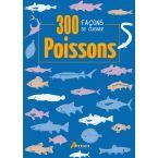 LIVRE 300 FACONS CUISINER POISSONS