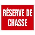 PANNEAU RESERVE DE CHASSE