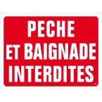 PANNEAU PECHE ET BAIGNADE INTERDITE