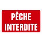 PANNEAU PECHE INTERDITE