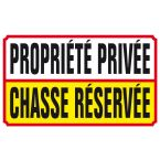 PANNEAU PROP.PRIV.CHASSE RESERVEE