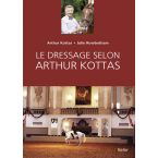 LIVRE DRESSAGE SELON ARTHUR KOTTAS