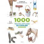 LIVRE 100 TRUCS ET ASTUCES DU CAVALIER
