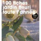 LIVRE 100 FICHES JARDIN FLEURI