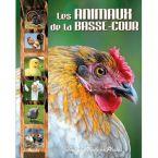 LIVRE LES ANIMAUX DE LA BASSE-COUR