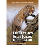 LIVRE 1000 TRCS/ASTUCES DU PIEGEUR