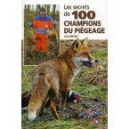 LIVRE LES SECRETS DE 100 CHAMPIONS
