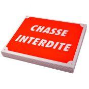 PLAQUE AKILUX CHASSE INTERDITE X10
