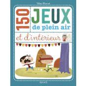 LIVRE 150 JEUX PLEIN AIR/INTERIEUR