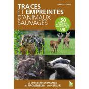 LIVRE TRACES ET EMPREINTES D'ANIMAUX SAUVAGES