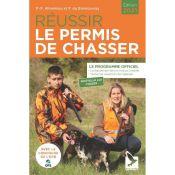 LIVRE REUSSIR LE PERMIS DE CHASSER 2021