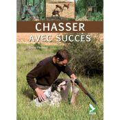 LIVRE CHASSER AVEC SUCCES