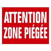 PANNEAU ATTENTION ZONE PIEGEE AKILUX