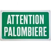 PANNEAU CHASSE ATTENTION PALOMBIERE
