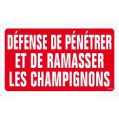 PANNEAU DEFENSE DE PENETRER