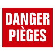 PANNEAU DANGER PIEGES AKILUX