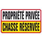 PANNEAU PROP.PRIV.CHASSE RESERVEE