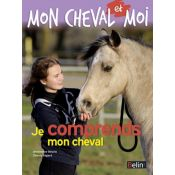 JE COMPRENDS MON CHEVAL