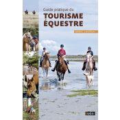 GUIDE PRATIQUE DU TOURISME EQUESTRE