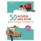 LIVRE 50 ACTIVITES SANS ECRAN PR OCCUPER LS ENFANTS