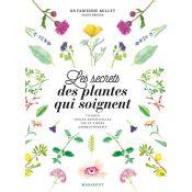 LIVRE SECRETS PLANTES QUI SOIGNENT