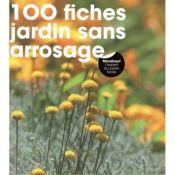 LIVRE 100 FICHES JARDIN SS ARROSAGE