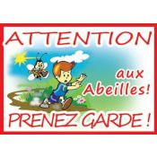 PANNEAU ATTENTION ABEILLES PVC