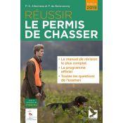 LIVRE REUSSIR LE PERMIS DE CHASSER 2019