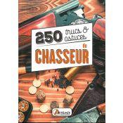 LIVRE 250 TRUCS ET ASTUCES DU CHASSEUR