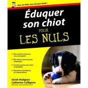 LIVRE EDUQUER CHIOT POUR LES NULS