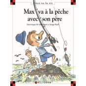 LIVRE MAX A LA PECHE AVEC SON PÈRE