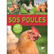 LIVRE SOS POULE. 100 PROBLEMES ET SOLUTIONS