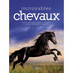 LIVRE INCROYABLES CHEVAUX