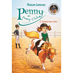 LIVRE PENNY AU PONEY CLUB - L'INDOMPTABLE PONEY T2