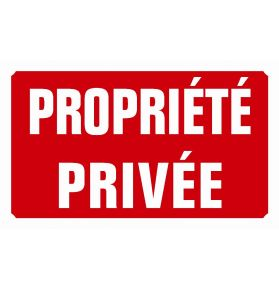 PANNEAU PROPRIETE PRIVE