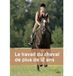 LIVRE TRAVAIL DU CHEVAL DE + 12 ANS