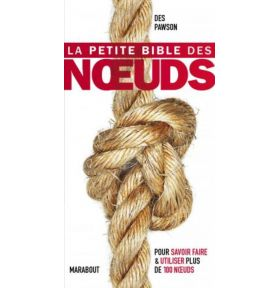 LIVRE LA PETITE BIBLE DES NOEUDS